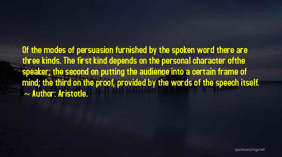 Best Persuasion Quotes By Aristotle.