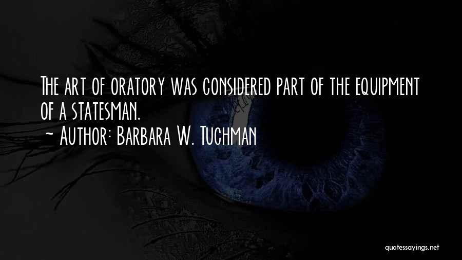 Best Persuasion Quotes By Barbara W. Tuchman