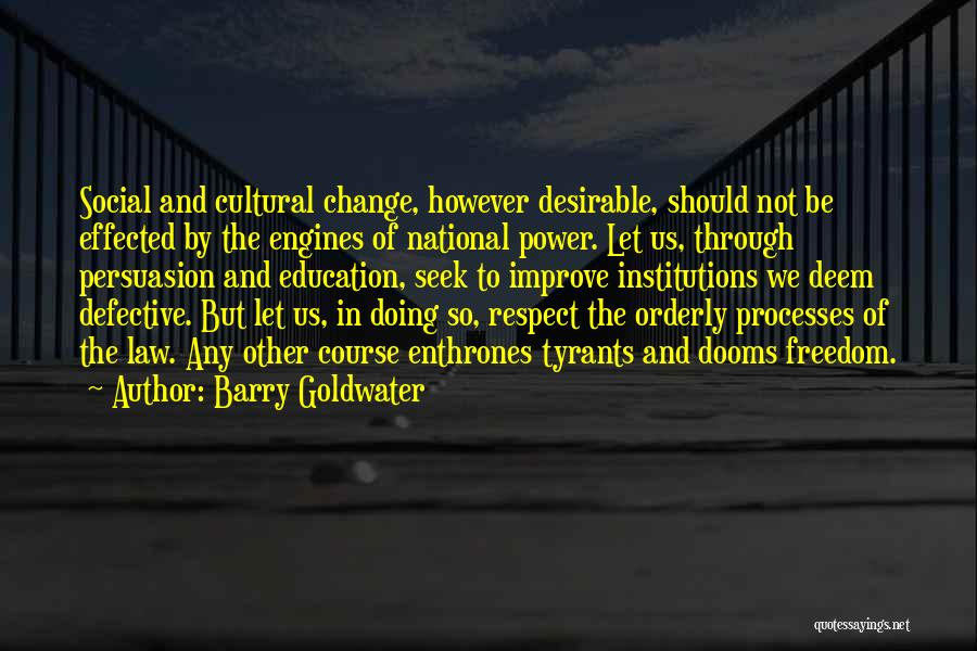 Best Persuasion Quotes By Barry Goldwater