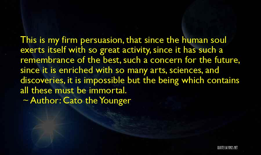 Best Persuasion Quotes By Cato The Younger