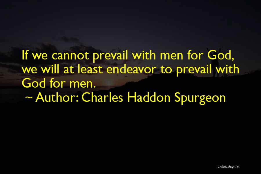 Best Persuasion Quotes By Charles Haddon Spurgeon