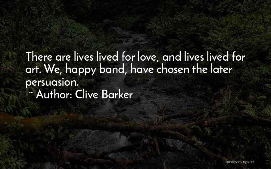 Best Persuasion Quotes By Clive Barker