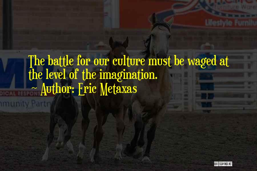 Best Persuasion Quotes By Eric Metaxas