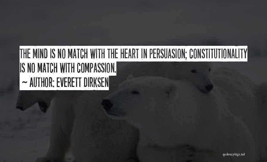 Best Persuasion Quotes By Everett Dirksen