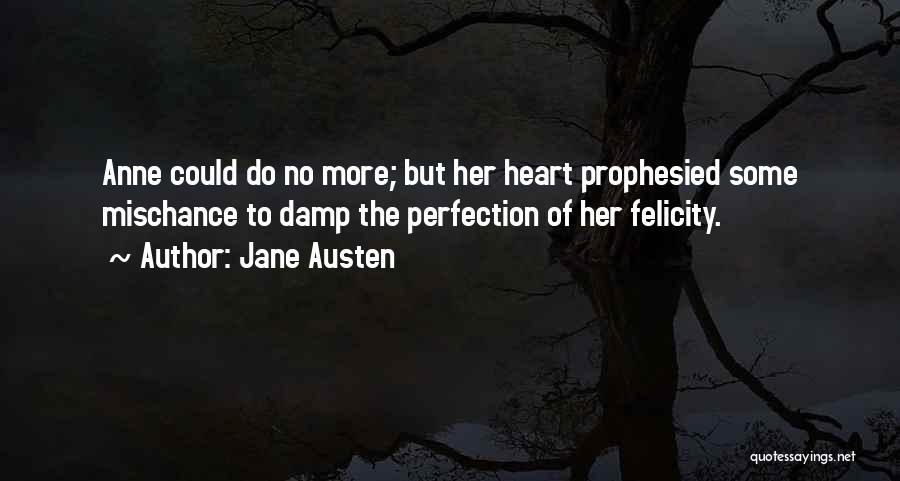 Best Persuasion Quotes By Jane Austen