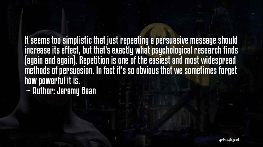 Best Persuasion Quotes By Jeremy Bean