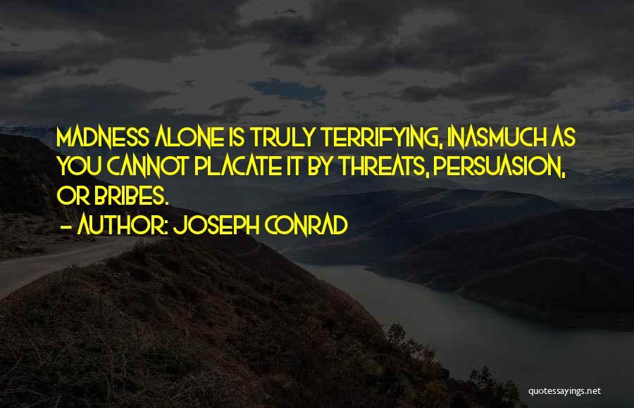 Best Persuasion Quotes By Joseph Conrad