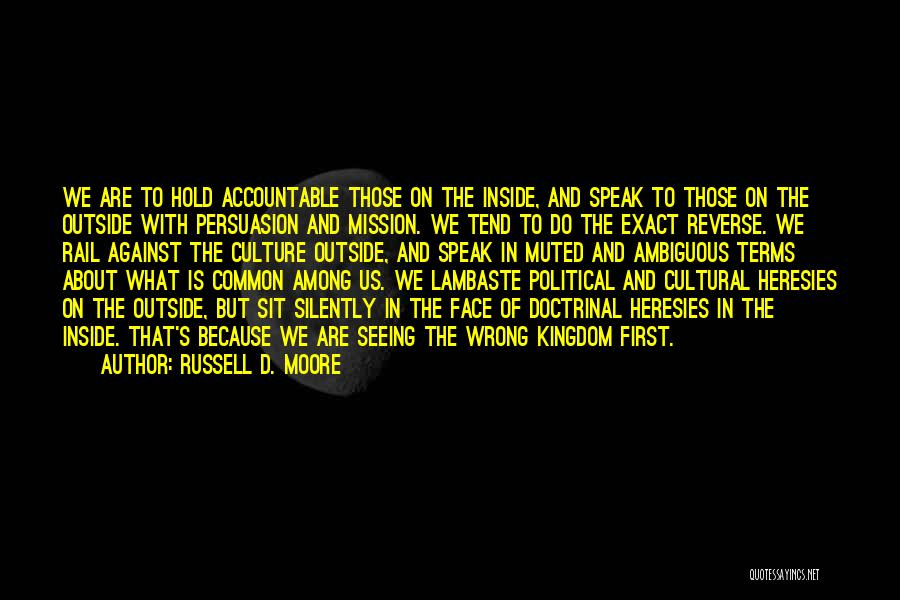 Best Persuasion Quotes By Russell D. Moore