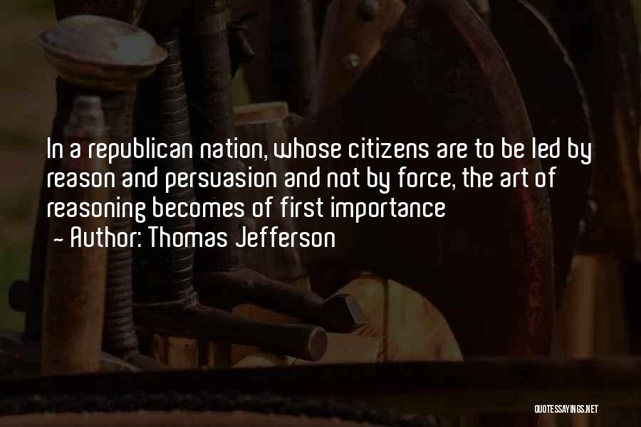 Best Persuasion Quotes By Thomas Jefferson