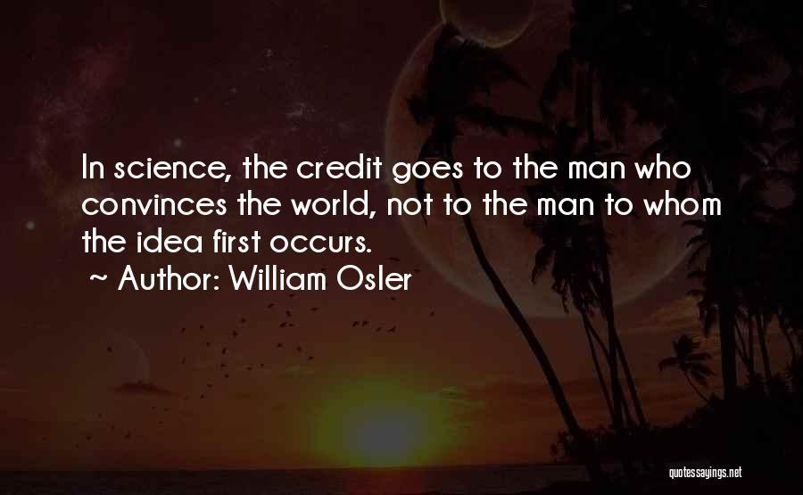 Best Persuasion Quotes By William Osler