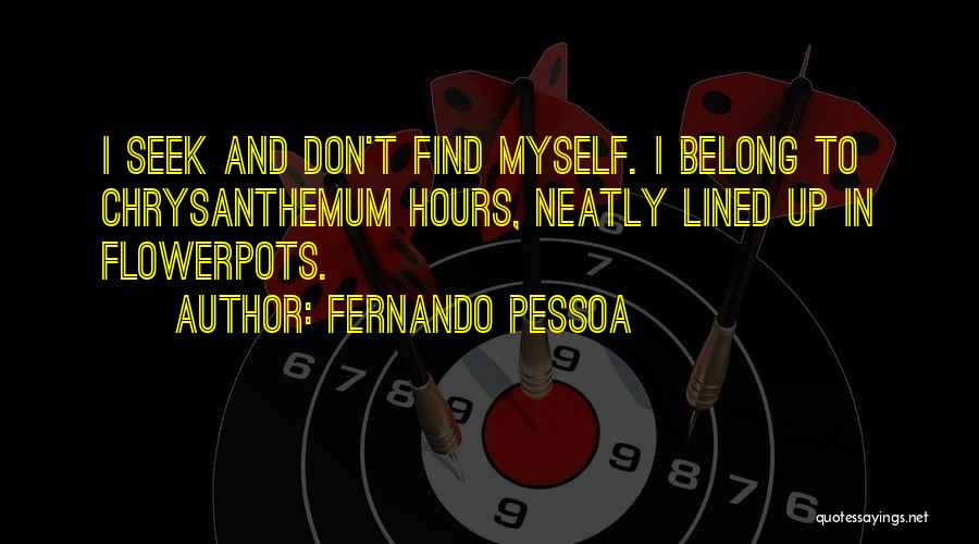 Best Pessoa Quotes By Fernando Pessoa