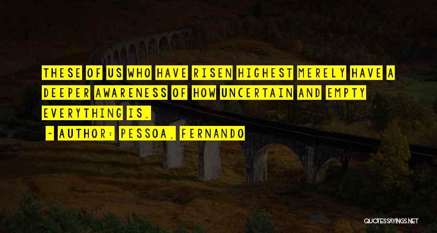 Best Pessoa Quotes By Pessoa, Fernando