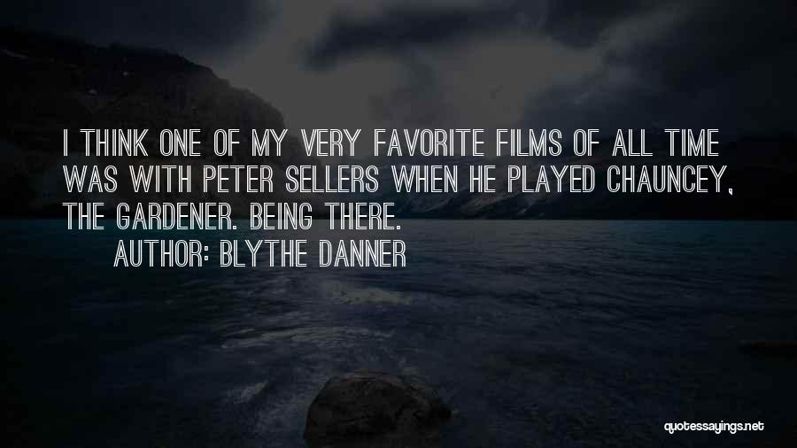 Best Peter Sellers Quotes By Blythe Danner