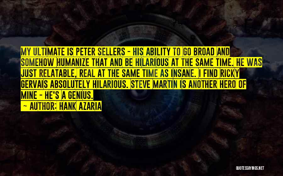 Best Peter Sellers Quotes By Hank Azaria