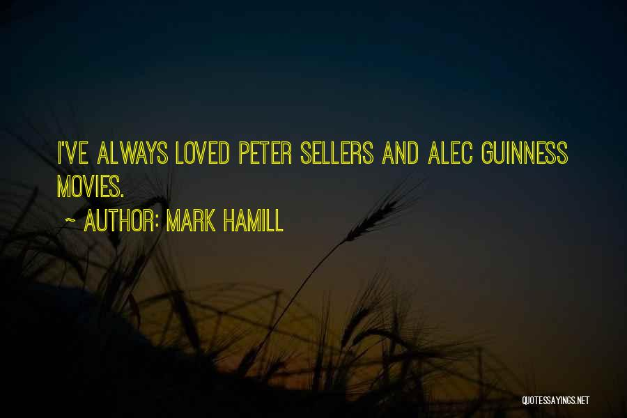 Best Peter Sellers Quotes By Mark Hamill