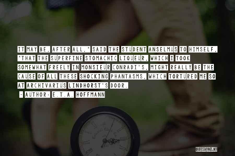 Best Phantasm Quotes By E.T.A. Hoffmann