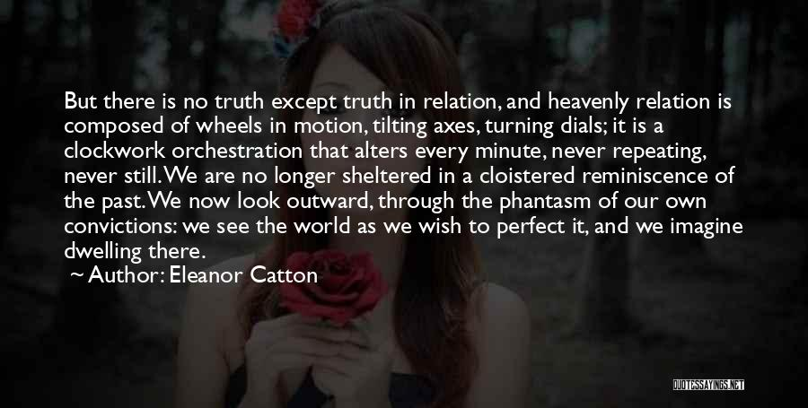 Best Phantasm Quotes By Eleanor Catton