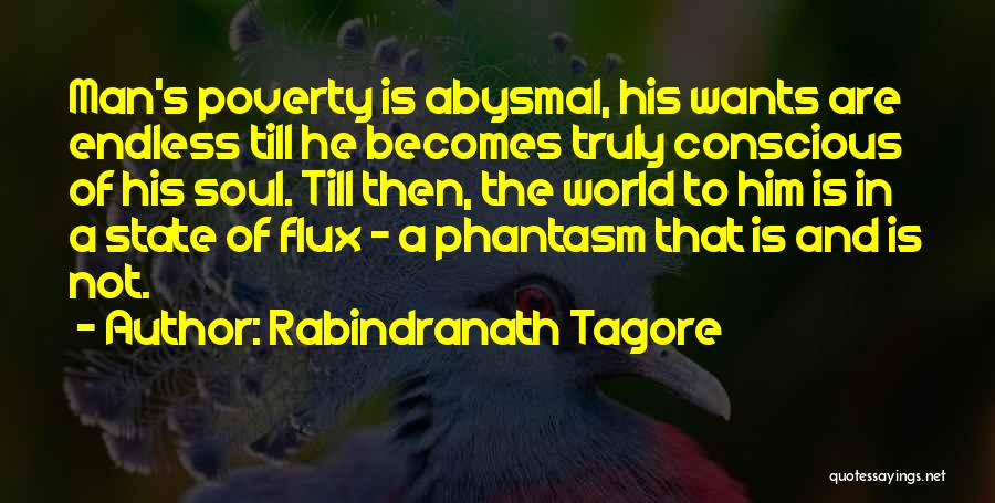 Best Phantasm Quotes By Rabindranath Tagore