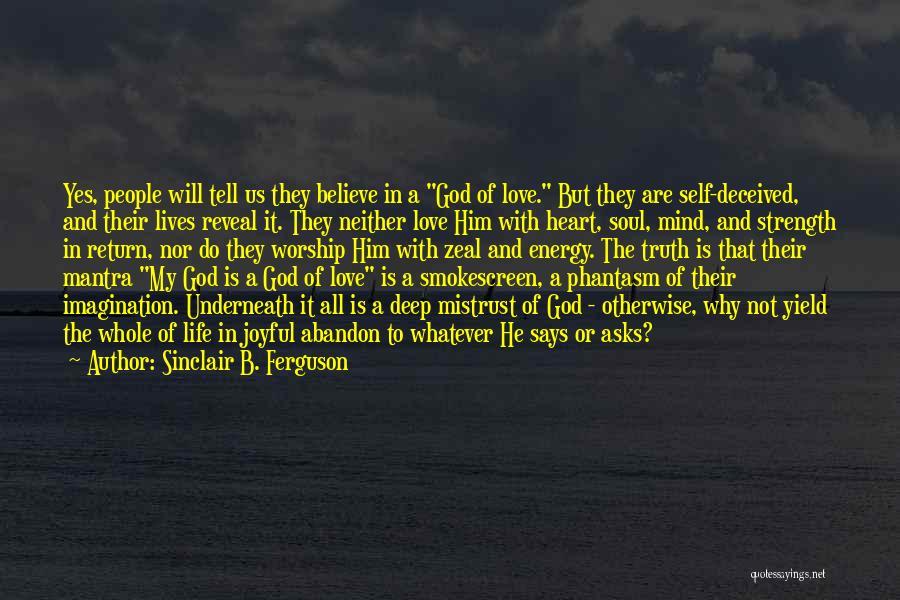 Best Phantasm Quotes By Sinclair B. Ferguson
