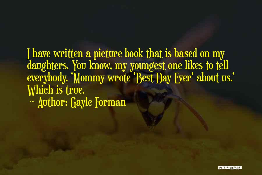 Best Picture Book Quotes By Gayle Forman