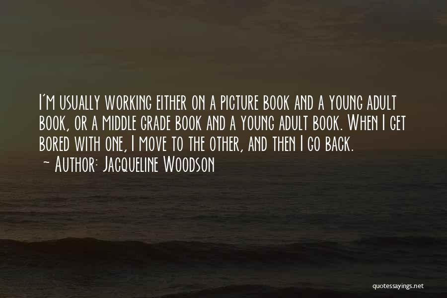 Best Picture Book Quotes By Jacqueline Woodson
