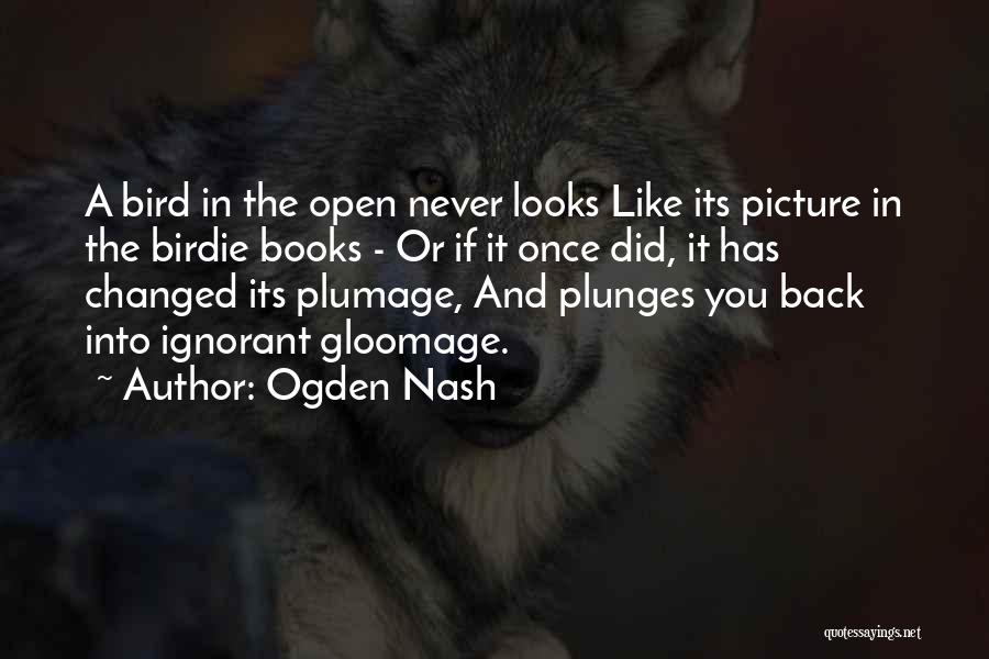 Best Picture Book Quotes By Ogden Nash