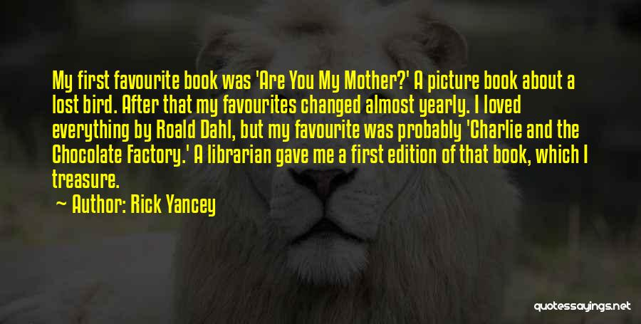 Best Picture Book Quotes By Rick Yancey