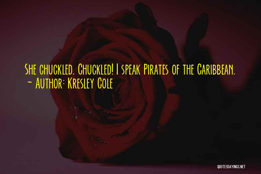 Best Pirates Of The Caribbean Quotes By Kresley Cole