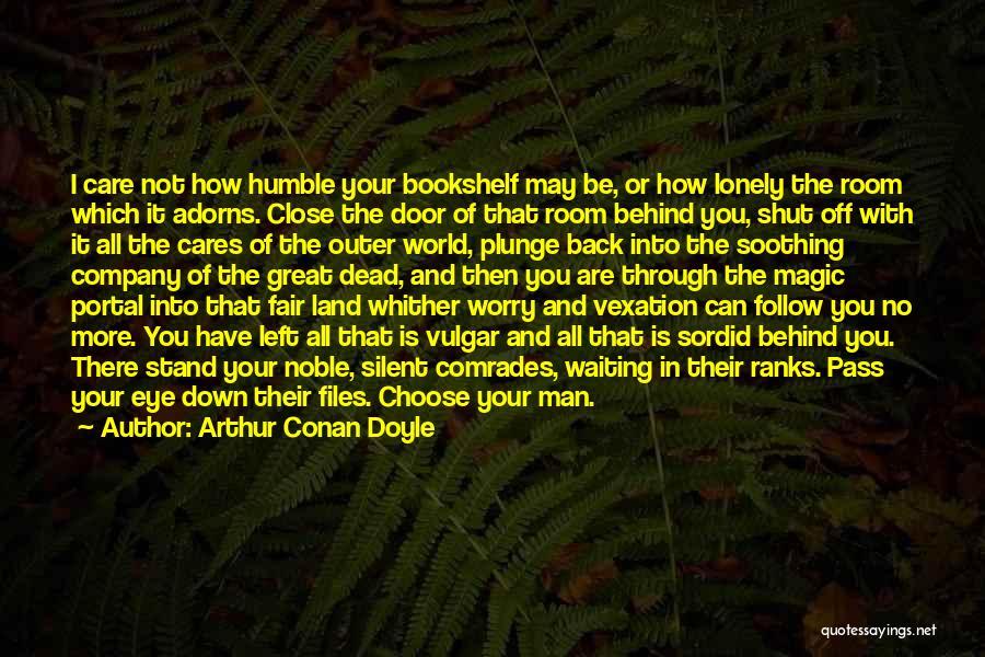 Best Portal 1 Quotes By Arthur Conan Doyle