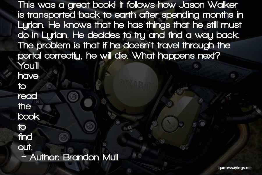 Best Portal 1 Quotes By Brandon Mull