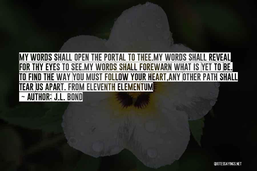 Best Portal 1 Quotes By J.L. Bond
