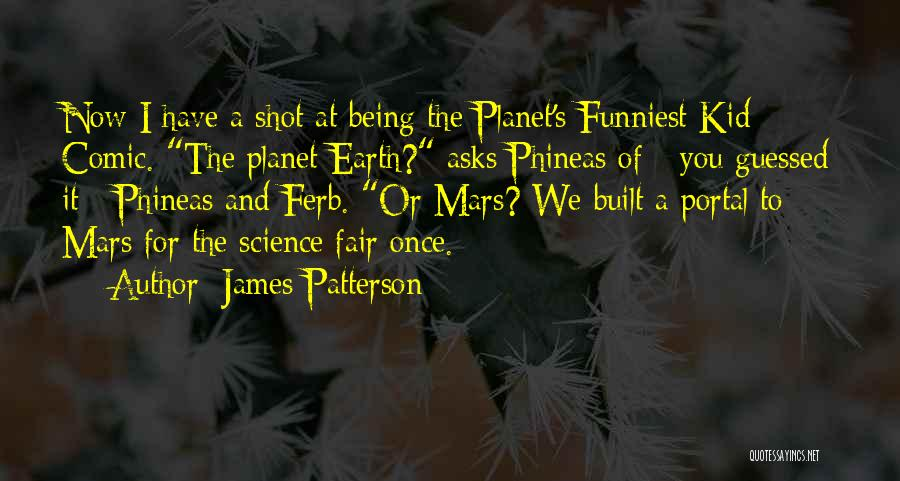 Best Portal 1 Quotes By James Patterson