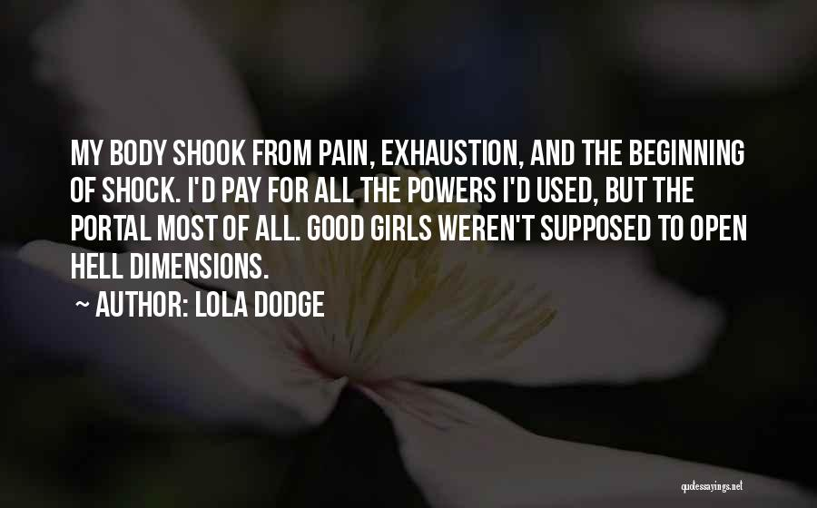 Best Portal 1 Quotes By Lola Dodge
