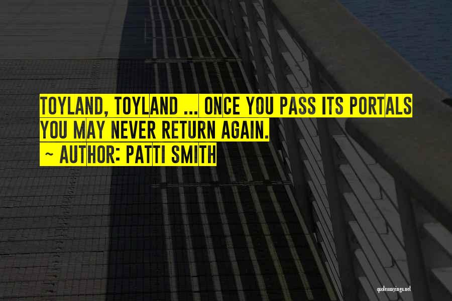 Best Portal 1 Quotes By Patti Smith