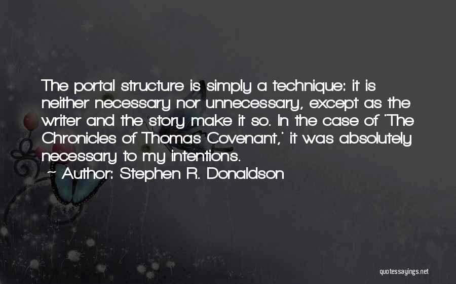 Best Portal 1 Quotes By Stephen R. Donaldson