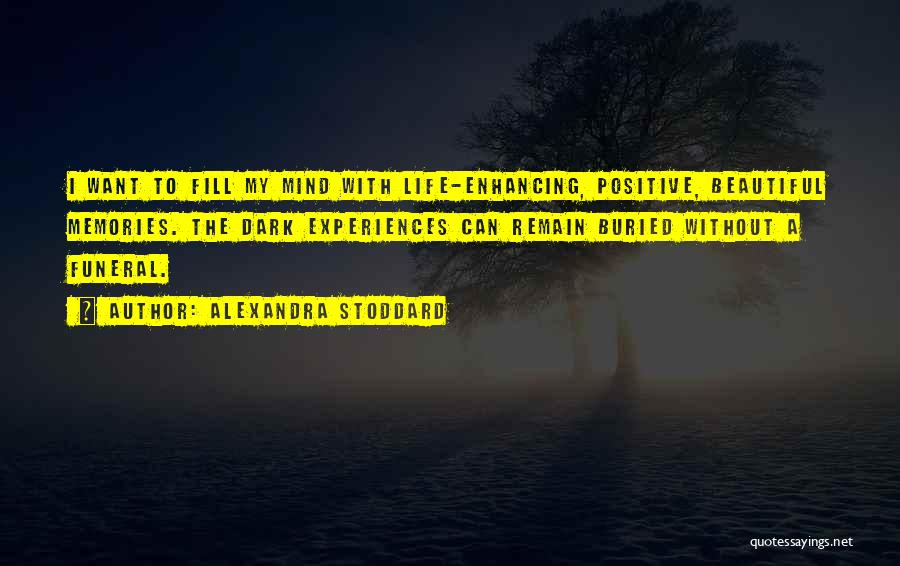 Best Positive Mind Quotes By Alexandra Stoddard