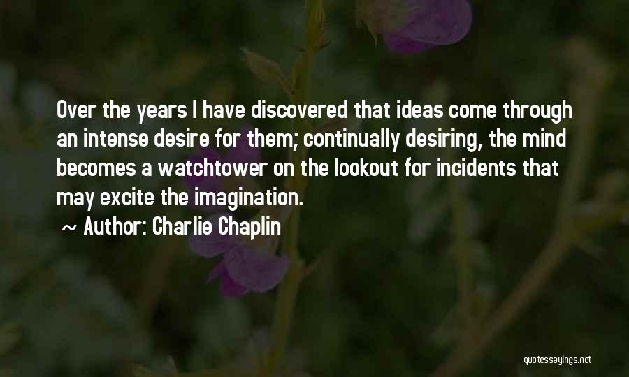 Best Positive Mind Quotes By Charlie Chaplin