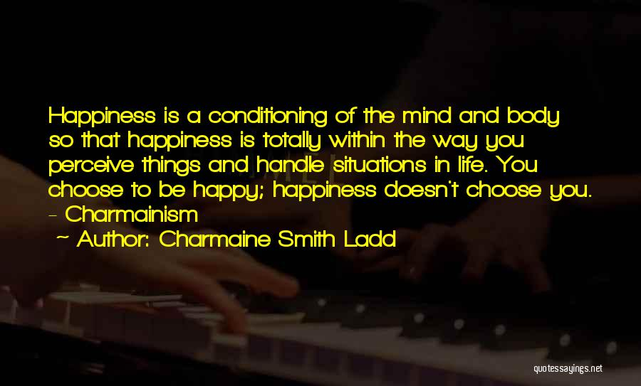 Best Positive Mind Quotes By Charmaine Smith Ladd