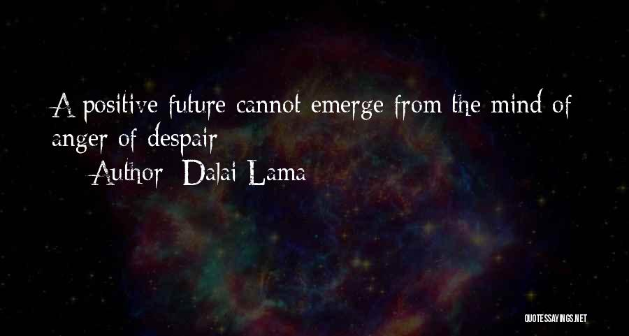 Best Positive Mind Quotes By Dalai Lama