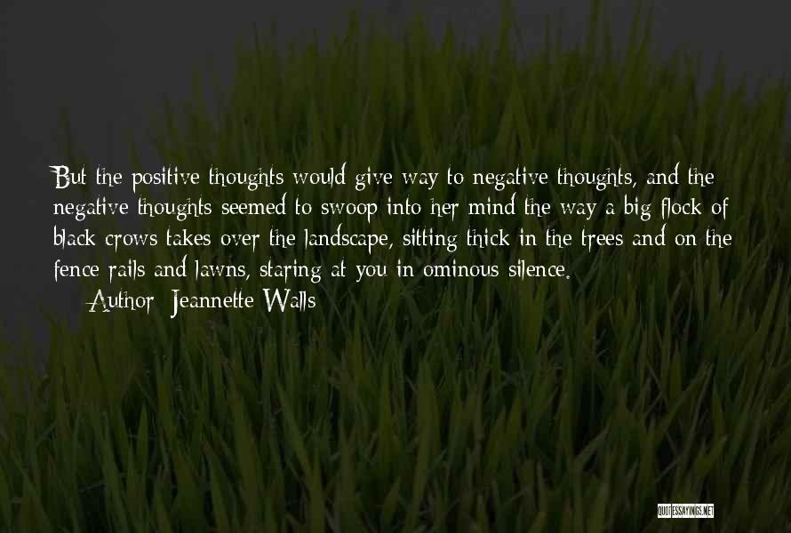 Best Positive Mind Quotes By Jeannette Walls