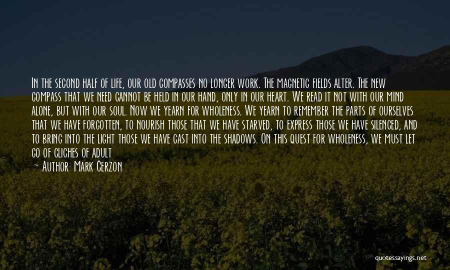 Best Positive Mind Quotes By Mark Gerzon