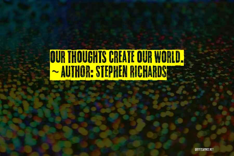 Best Positive Mind Quotes By Stephen Richards