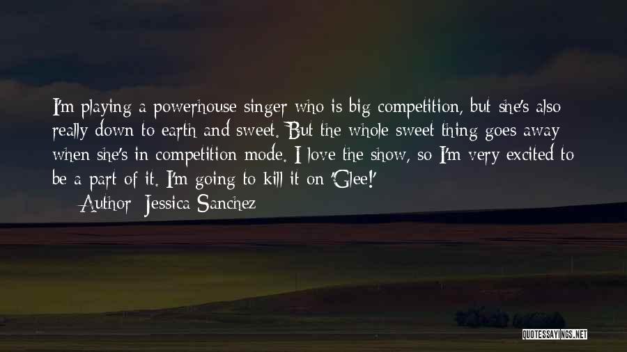 Best Powerhouse Quotes By Jessica Sanchez