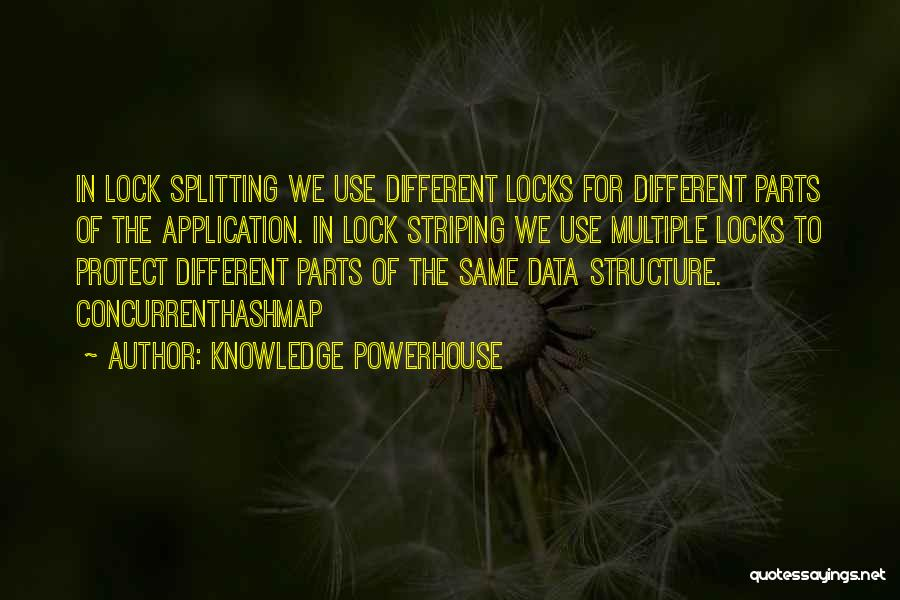 Best Powerhouse Quotes By Knowledge Powerhouse