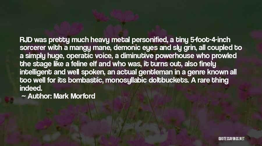 Best Powerhouse Quotes By Mark Morford