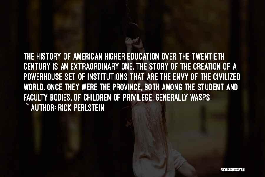 Best Powerhouse Quotes By Rick Perlstein