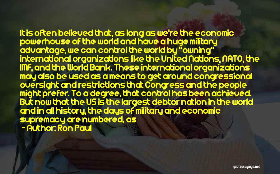Best Powerhouse Quotes By Ron Paul