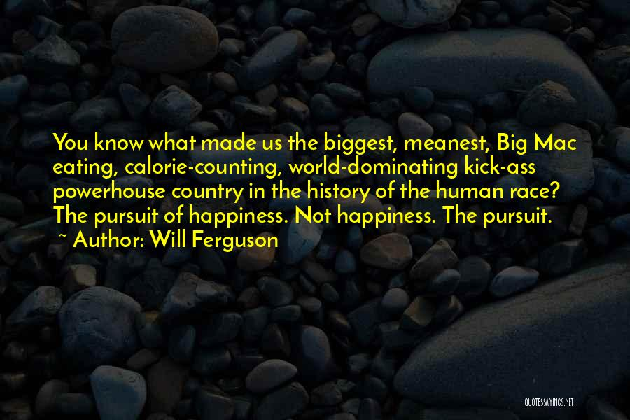 Best Powerhouse Quotes By Will Ferguson