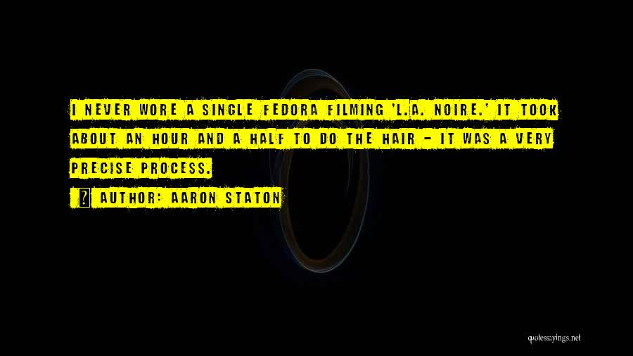 Best Precise Quotes By Aaron Staton