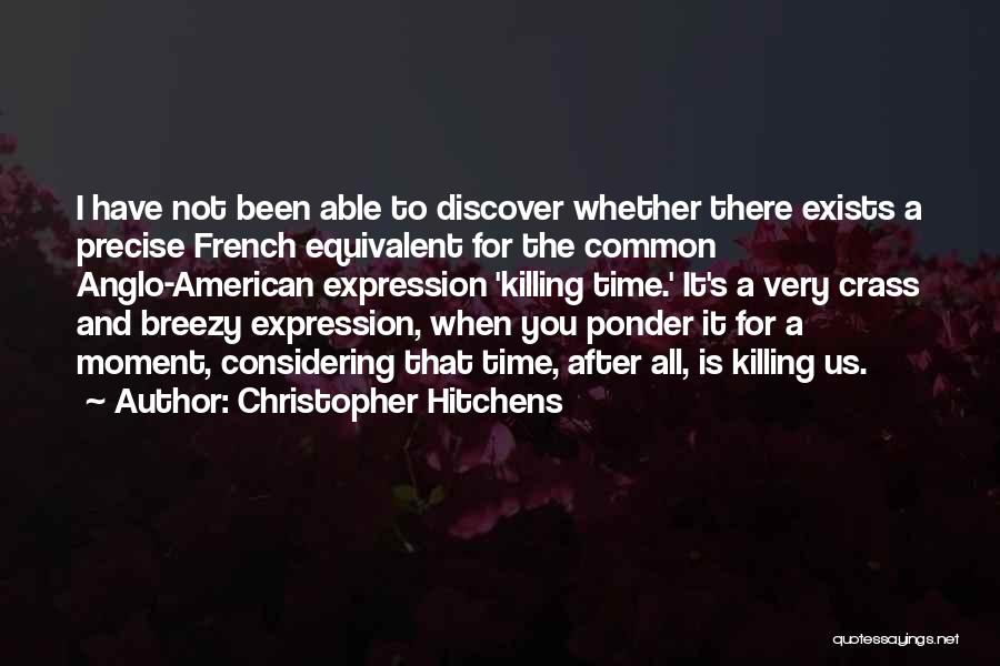 Best Precise Quotes By Christopher Hitchens